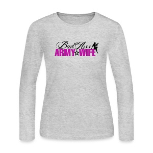 Bad Ass Army Wife - Women's Long Sleeve Jersey T-Shirt