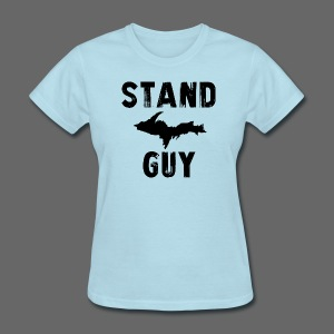 Stand U.P. Guy - Women's T-Shirt
