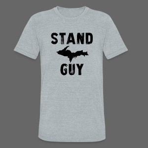 Stand U.P. Guy - Unisex Tri-Blend T-Shirt by American Apparel
