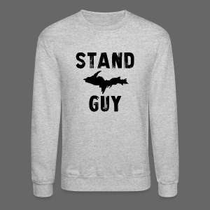 Stand U.P. Guy - Crewneck Sweatshirt