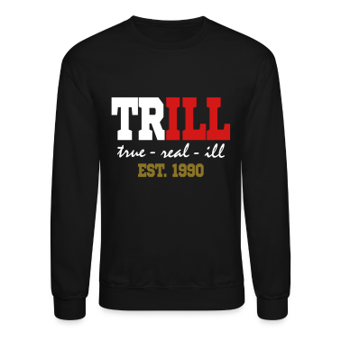 trill Long Sleeve Shirts