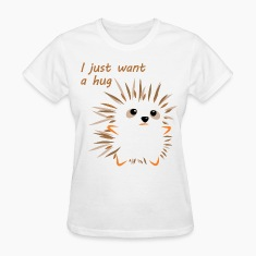 I Just Want A Hug Women's T-Shirts