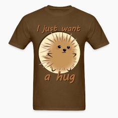 I Just Want A Hug T-Shirts
