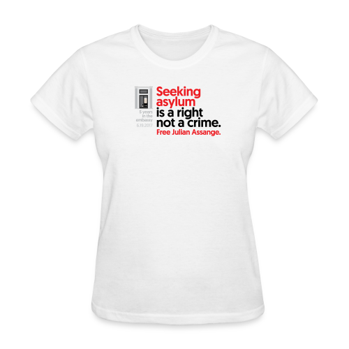 5 years in the embassy - Asylum is not a crime - Women's T-Shirt