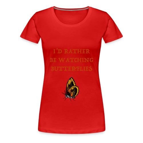 Watching Spotting Butterflies T-shirts - Women's Premium T-Shirt