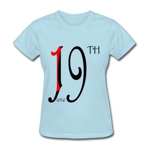 JuneTeenth - Women's T-Shirt