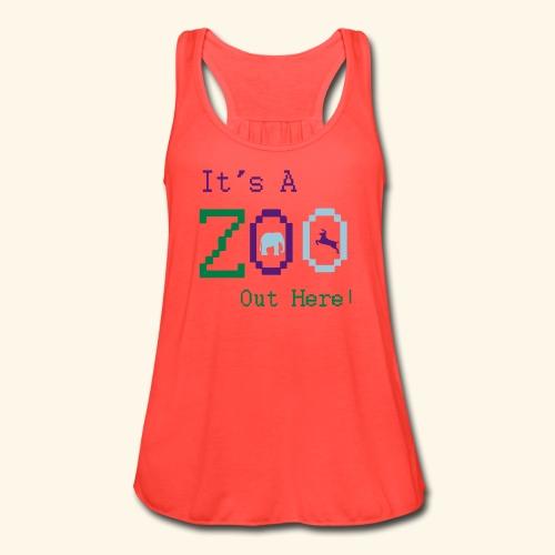 It's a Zoo out here! - Women's Flowy Tank Top by Bella