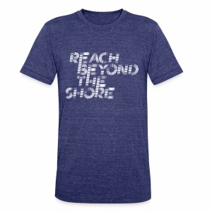 REACH BEYOND THE SHORE COLLECTION  - Unisex Tri-Blend T-Shirt by American Apparel