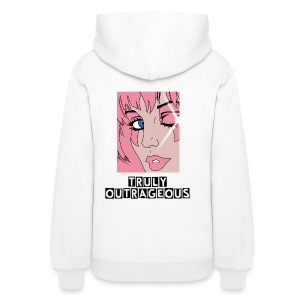 Truly Outrageous Hoodie - Women's Hoodie