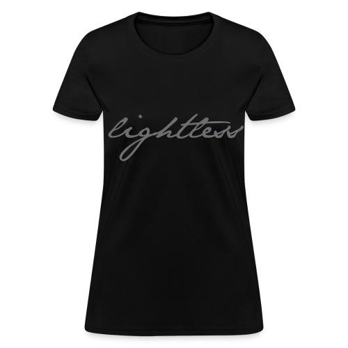 Lightless - Women's T-Shirt