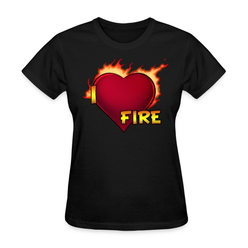 I Love Fire (Woman Standard) - Women's T-Shirt