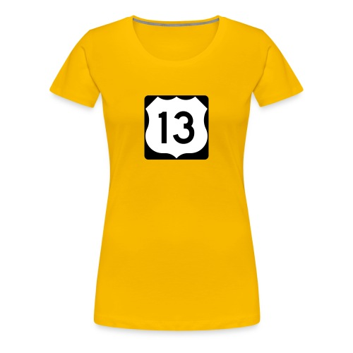 US Route 13 Sign Women's T-Shirt  - Women's Premium T-Shirt