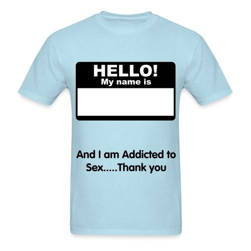 Sex addict - Men's T-Shirt