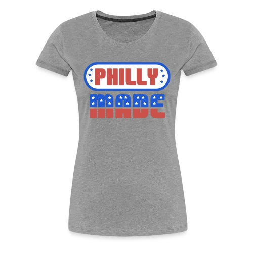 Philly Made - Women's Premium T-Shirt