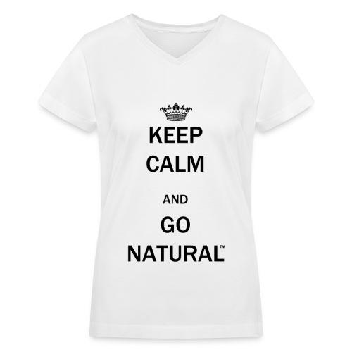 Keep Calm & Go Natural™ V-neck T-Shirt - Women's V-Neck T-Shirt