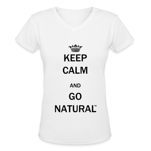 Keep Calm & Go Natural™ V-neck T-Shirt - Women's V-Neck T-Shirt