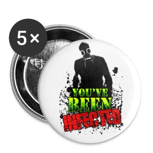 LARGE YOU'VE BEEN INFECTED BUTTON - Large Buttons