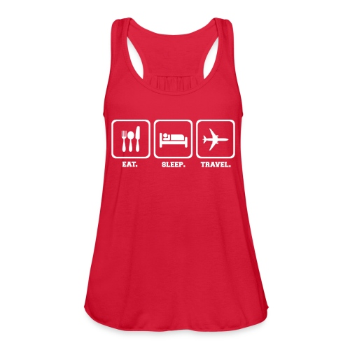 Women's Loose Tank (Eat Sleep Travel) - Women's Flowy Tank Top by Bella