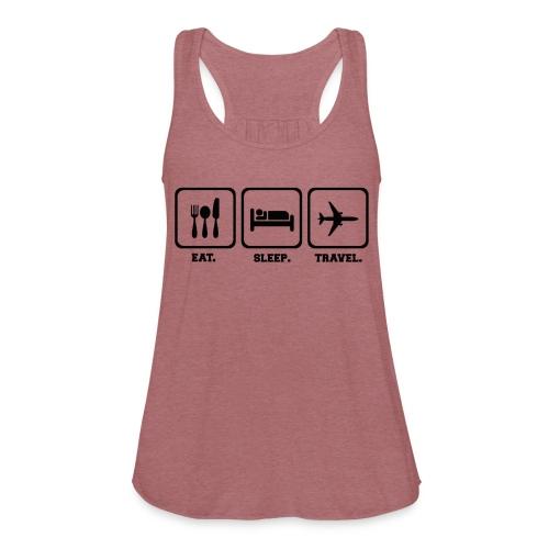 Women's Loose Tank (Eat Sleep Travel) - Women's Flowy Tank Top by Bella