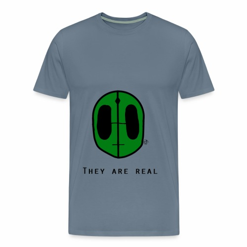 They Are Real Shirt  - Men's Premium T-Shirt