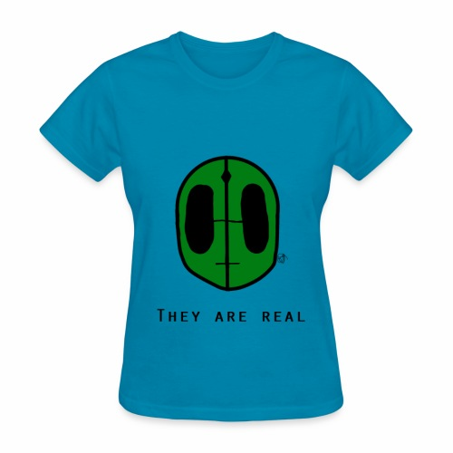 They Are Real T-Shirt  - Women's T-Shirt