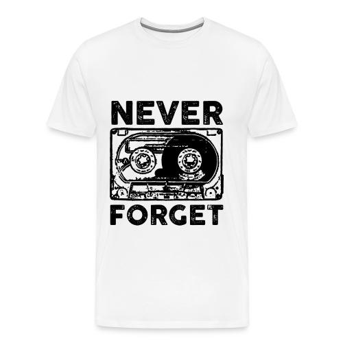 never forget cassette,cassette,forget - Men's Premium T-Shirt