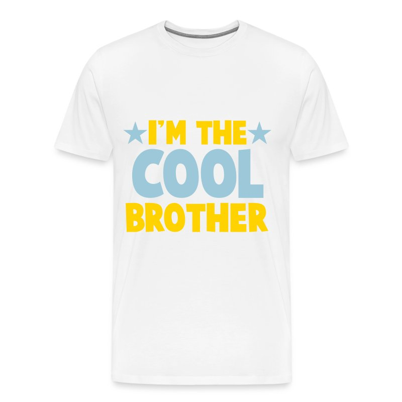 I'm the COOL Brother - Men's Premium T-Shirt