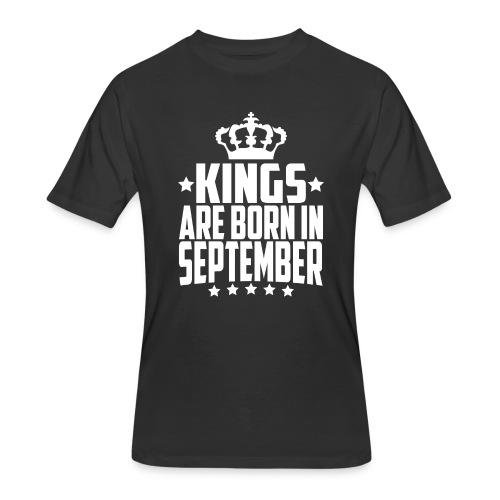 Kings are born in September birthday t-shirt - Men's 50/50 T-Shirt