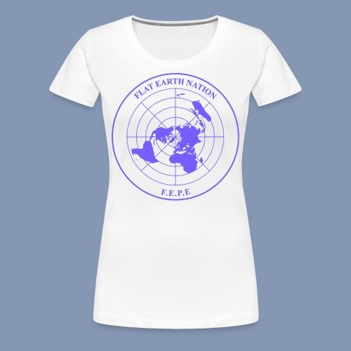 FLAT EARTH NATION (woman t-shirt) - Women's Premium T-Shirt