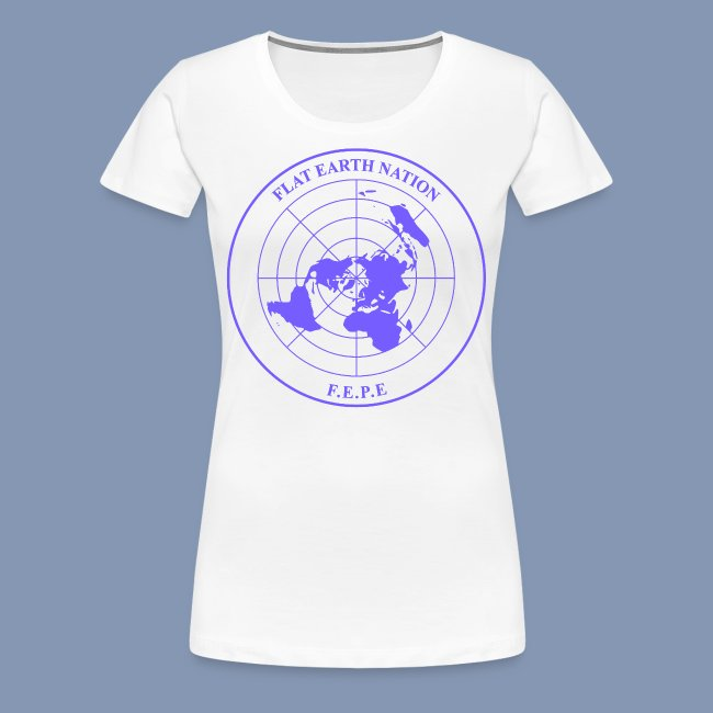 FLAT EARTH GIFT FACTORY | FLAT EARTH NATION (woman t shirt