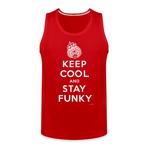 Keep Cool and Stay Funky - Men's Premium Tank