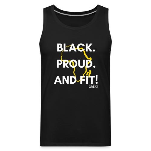 Black Proud & Fit- Men's Tank - Men's Premium Tank