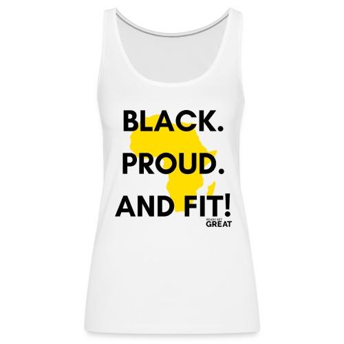 Black & Proud - Women's Premium Tank Top