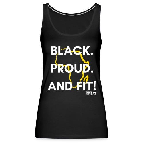 Black & Proud 2 - Women's Premium Tank Top