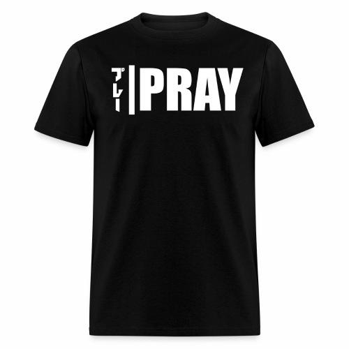 PRAY - Men's T-Shirt