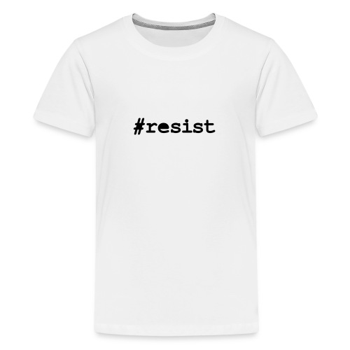 * hashtag Resist * #resist  - Kids' Premium T-Shirt