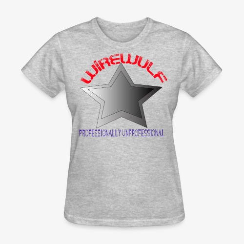 Professionally unprofessional WireWulf Women's tshirt - Women's T-Shirt