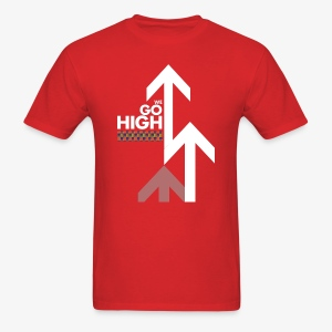 We Go High (White Arrow) - Men's T-Shirt