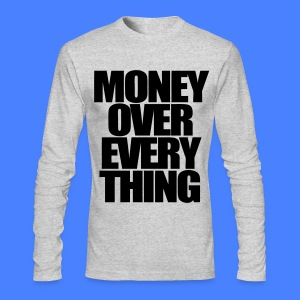 Money Over Everything Long Sleeve Shirts - stayflyclothing.com - Men's Long Sleeve T-Shirt by Next Level