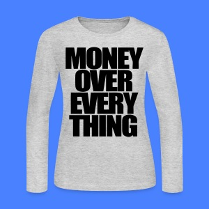 Money Over Everything Long Sleeve Shirts - stayflyclothing.com - Women's Long Sleeve Jersey T-Shirt
