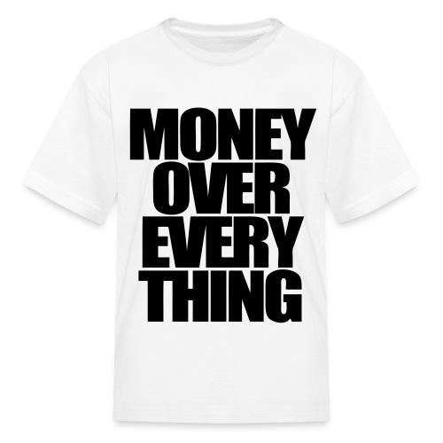 Money Over Everything Kids' Shirts - stayflyclothing.com - Kids' T-Shirt