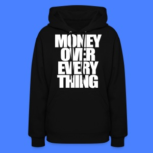 Money Over Everything Hoodies - stayflyclothing.com - Women's Hoodie