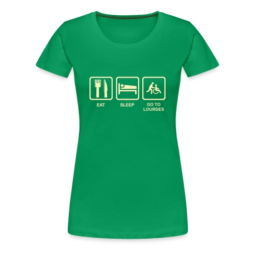 EAT, SLEEP, LOURDES - Women's Premium T-Shirt