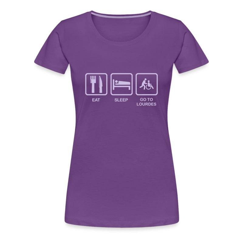 EAT, SLEEP, LOURDES - Women's Premium T-Shirt