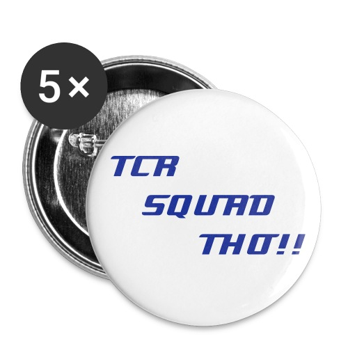 Tcr Squad Buttons!!! - Small Buttons