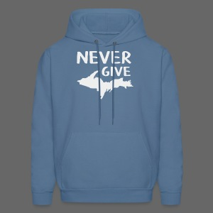 Never Give U.P.  - Men's Hoodie