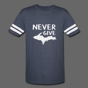 Never Give U.P.  - Vintage Sport T-Shirt