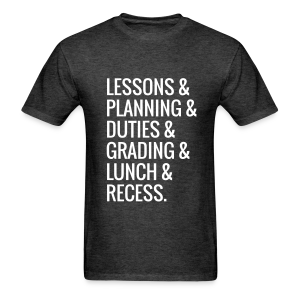 Teacher Life - Men's T-Shirt