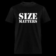 T-Shirts ~ Men's T-Shirt ~ Size matters