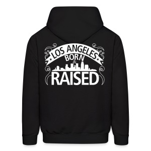 Los Angeles Born And Raised - Men's Hoodie